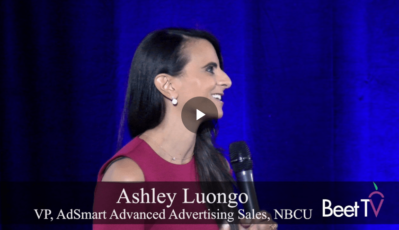 NBCU's Luongo: 'Powerful Content Creates the Best Environment for Advertising'