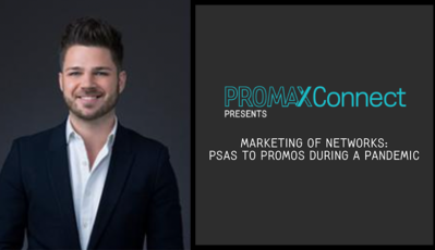 Steven Rummer, SVP, Strategy & Creative, on Promax Connect Virtual Session