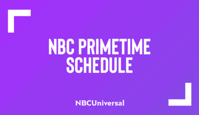 NBC Bolsters Year-Round Programming Slate with Bold, Compelling Dramas in the Fall, Fresh and Funny Midseason Comedy Blocks and Dominant Unscripted Programming Across the Calendar