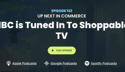 UP NEXT IN COMMERCE: NBC is Tuned In To Shoppable TV: Evan Moore